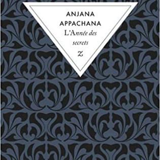 """""""L'Année des secrets"""" par Anjana Appachana"""