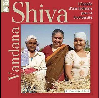 Vandana Shiva : Victoires d'une Indienne contre le pillage de la biodiversité de Lionel Astruc