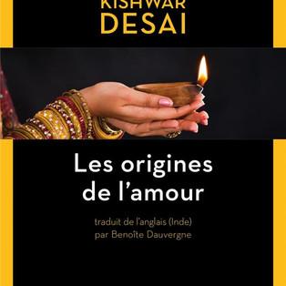 """""""Les origines de l'amour"""" de Kishwar Desai"""