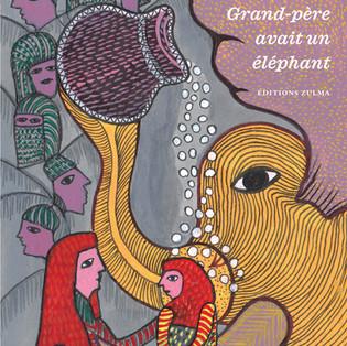 """""""Grand-père avait un éléphant"""" de Vaikom Muhammad Basheer"""