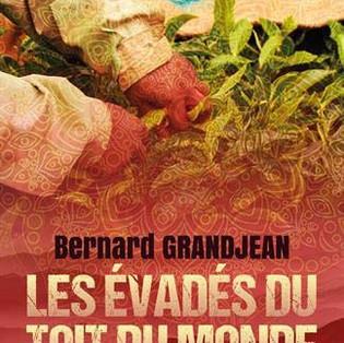 """""""Les Évadés du Toit du Monde  - Crimes en Himalaya - 2"""" de Bernard Grandjean"""