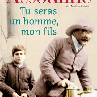"""""""Tu seras un homme, mon fils"""" de Pierre Assouline"""