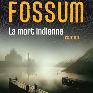 """La mort indienne"" de Karin Fossum"