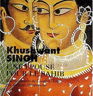 """""""Une épouse pour le Sahib"""" de Khushwant Singh"""