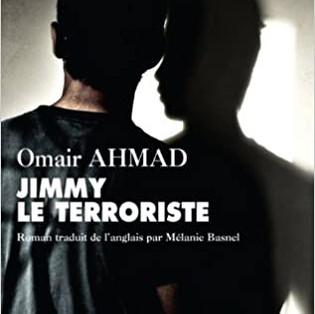 """Jimmy le Terroriste"" de Omair Ahmad"