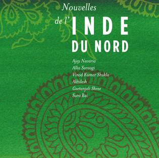 """""""Nouvelles de l'Inde du Nord"""" Collectif d'auteurs de littérature hindi"""