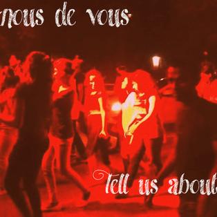 Parlez-nous de vous - Tell us about yourself