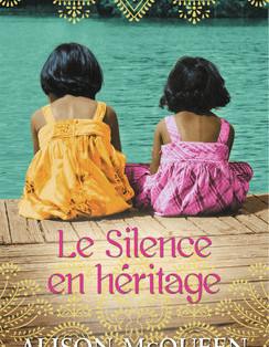 """Le silence en héritage"" de Alison McQueen"