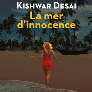 """La mer d'innocence"" de Kishwar Desai"