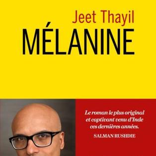 """Mélanine"" de Jeet Thayil"