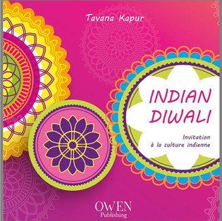 """Indian Diwali"" - Invitation à la culture indienne de Tavana Kapur"