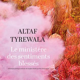 """""""Le ministère des sentiments blessés"""" de Altaf Tyrewala"""