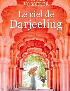 """Le ciel de Darjeeling"" de Nicole Vosseler"