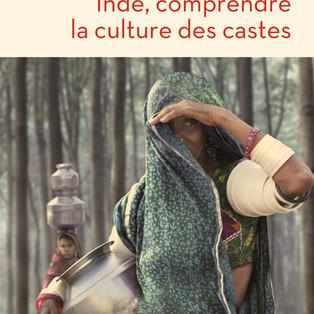 Inde. Comprendre la culture des castes de Sandrine Prévot