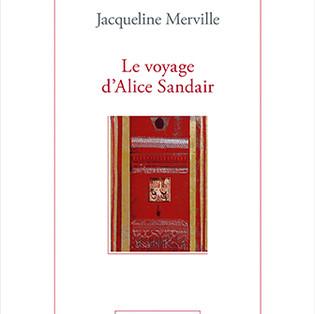 """""""Le voyage d'Alice Sandair"""" de Jacqueline Merville"""