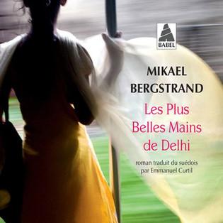 """""""Les plus belles mains"""" de Delhi de Mikael Bergstrand"""