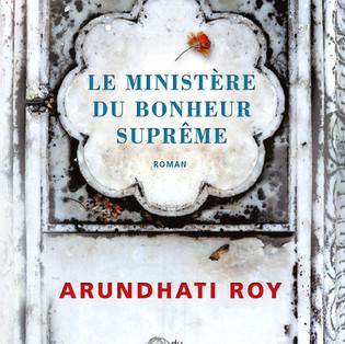 """""""Le Ministère du Bonheur Suprême"""" Arundhati Roy"""