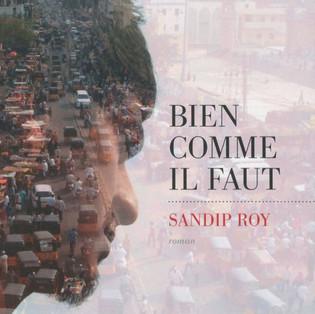 """""""Bien comme il faut"""" de Sandip Roy"""