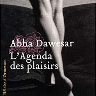 L'agenda des plaisirs de Abha Dawesar