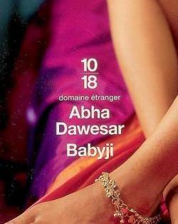 """Babyji"" de Abha Dawesar"