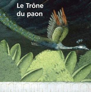 """""""Le trône du paon"""" de Sujit Saraf"""