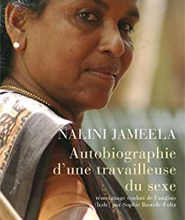 """""""Autobiographie d'une travailleuse du sexe"""" de Nalini Jameela"""