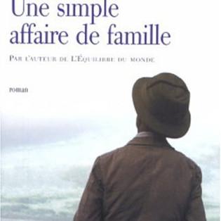 """""""Une simple affaire de famille"""" de Rohinton Mistry"""