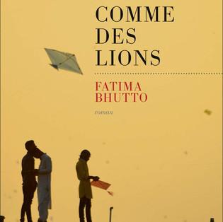 """""""Comme des Lions"""" de Fatima Bhutto"""