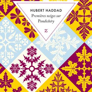 """""""Premières neiges sur Pondichéry"""" de Hubert Haddad"""