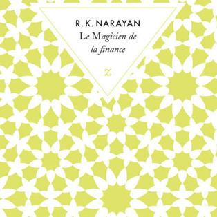 """Le Magicien de la Finance"" de Rasipuram-Krishnaswami Narayan"