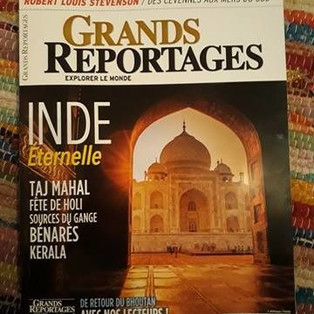 Grands Reportages Magazine : Inde éternelle - Taj Mahal - Holi - Sources du Gange - Kerala ...