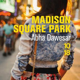 """""""Madison Square Park"""" Abha Dawesar"""