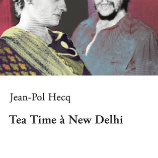 """""""Tea Time à New Delhi"""" de Jean-Pol Hecq"""