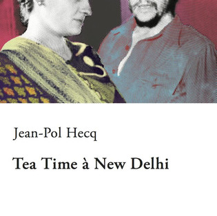 """Tea Time à New Delhi"" de Jean-Pol Hecq"