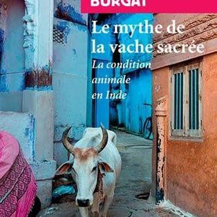 """""""Le mythe de la vache sacrée"""" de Florence Burgat"""