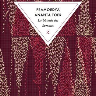 """""""Le Monde des hommes - Buru Quartet - Tome 1"""" de Pramoedya Ananta Toer"""