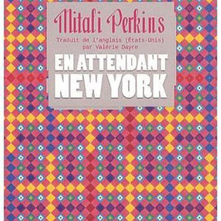 """En attendant New-York"" de Mitali Perkins"