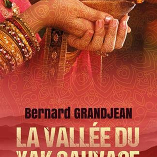 """La Vallée du Yak Sauvage - Crimes en Himalaya - 3"" de Bernard Grandjean"