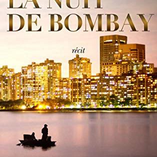 """""""La nuit de Bombay"""" de Michèle Fioussi"""