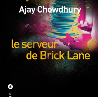 """""""Le serveur de Brick Lane"""" de Ajay Chowdhury"""