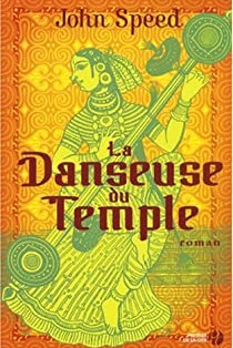 """La Danseuse du Temple"" de John Speed"