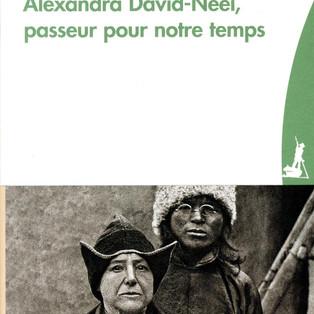 """""""Alexandra David-Néel, passeur pour notre temps"""" par Joëlle Désiré-Marchand"""