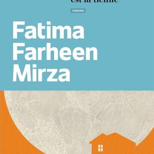 """""""Cette maison est la tienne"""" de Fatima Farheen Mirza"""