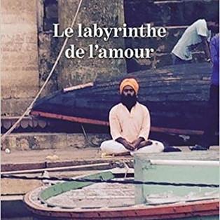 """Le labyrinthe de l'amour"""" De Marc Aucouturier"""