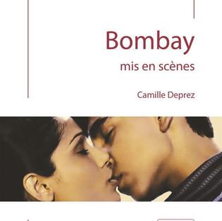 """""""Bombay mis en scènes"""" par Camille Deprez"""