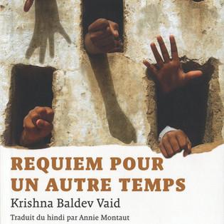 """""""Requiem pour un autre temps"""" de Krishna Baldev Vaid"""