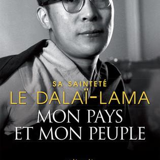 """""""Mon Pays et mon Peuple"""" Autobiographie de Sa Sainteté le Dalaï-Lama"""