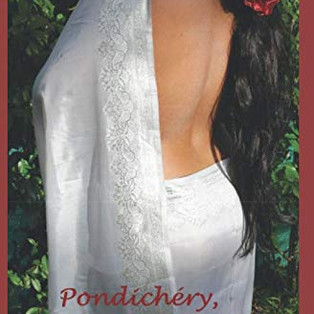 """""""Pondichéry, la sensuelle"""" de Chilpa Dévi"""