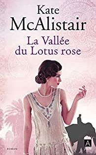 """La Vallée du Lotus rose"" de Kate McAlistair"