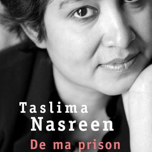 """""""De ma prison"""" de Taslima Nasreen"""